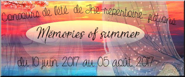 Concours n°2 : Memories Of Summer