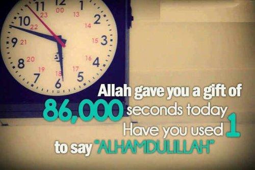 Allah t'a offert 86 400 secondes aujourd'hui, en as-tu utilisé au moins une pour dire : 'AL HAMDOULILLAH' ♥♥♥♥♥♥♥