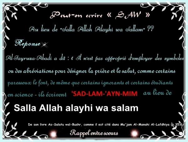 "Peut-on écrire « SAW » au lieu de ""Salla Allah  'Alayhi wa Sallam"""