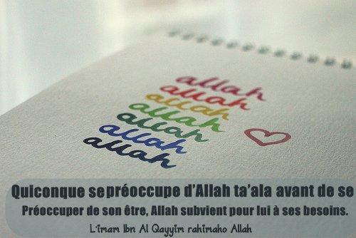 D'après Anas Ibn Mâlik (رضي الله عنه), le Prophète (صلى الله عليه وسلم) dit:  « Celui dont la préoccupation est l'au-delà, Allah lui donnera la richesse du c½ur, lui arrangera ses préoccupations et la vie d'ici-bas lui sera soumise. »  (Rapporté par At-Tirmidhi 4/642, Ibn Mâjah 2/1375 d'après Zayd Ibn Thâbit رضي الله عنه et authentifié par Al-Albâni dans « As-silsila as-sahîha » 2/670 n°949-950)