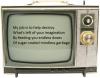 Les médias retournent la vérité et font du bon un diable et du diable un bon aux yeux de la société. ( Moqbel Al Wâdi'y - المصارعة 32 )