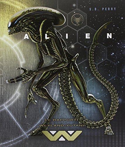 """""""Alien"""" les dossiers secrets de la Weyland-Yutani"""