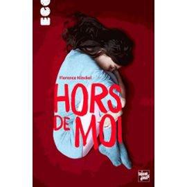"""""""Hors de moi"""", Florence Hinckel"""
