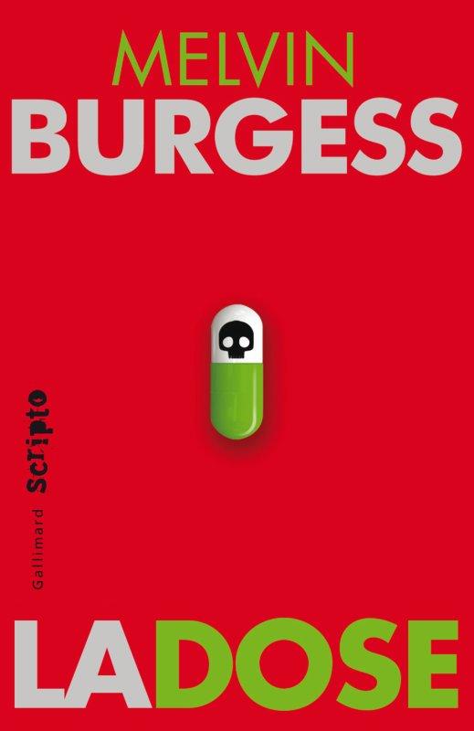 La Dose de Melvin Burgess,chez Scripto