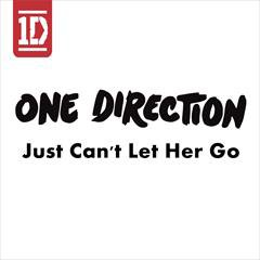 One Direction / Just Can't Let Her Go (2014)