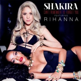 Shakira & Rihanna / Can't Remember To Forget You (2014)