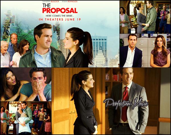 . ► Catégorie Film Romantique : La Proposition (The Proposal) est réalisé par Anne Fletcher et est sortie en 2009 et pour acteurs Sandra Bullock et Ryan Reynolds . .