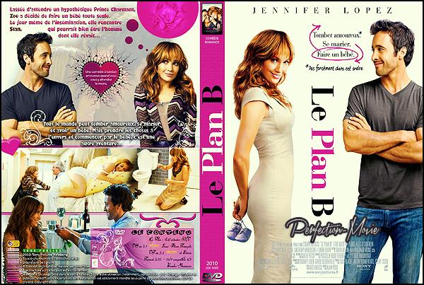 . ► Catégorie Film Comédie Romantique : Le Plan B (The Back-up Plan) est un film Américain réalisé par Alan Poul, sorti en 2010 avec Jennifer Lopez et Alex O'Loughlin . .