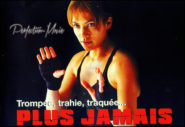 . ► Catégorie Drame , Thriller : Plus jamais (Enough) est un film américain réalisé par Michael Apted, sorti en 2002 avec comme acteurs principaux Jennifer Lopez et Billy Campbell puis Tessa Allen .  .