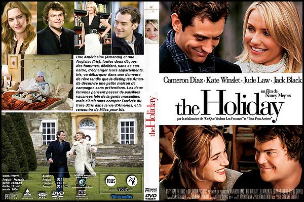 . ► ● ● Catégorie Film Comédie Romantique (Sentimentale )  : The Holidays est une comédie sentimentale réalisée par l'Américaine Nancy Meyers en 2006 avec comme acteurs principaux  Cameron Diaz, Kate Winslet, Jude Law . ● ●  .