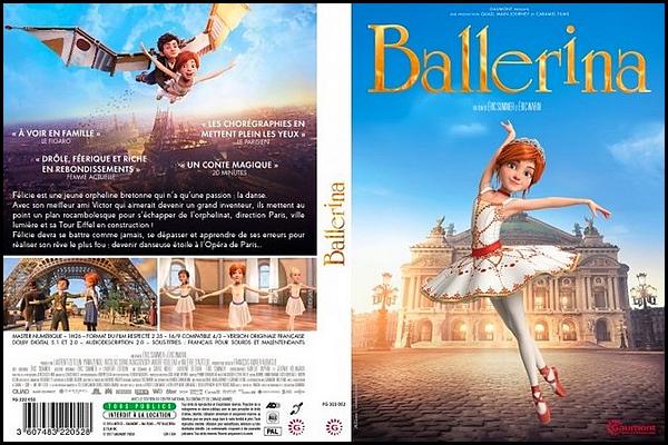 . ► ● ● Catégorie Film D'animation : Ballerina est un film franco-canadien tourné en anglais réalisé par Éric Summer et Éric Warin et qui est sorti en 2016. Animé en images de synthèse, Ballerina suscite des avis contrastés dans la presse ; le film est toutefois un succès important au box office en France et dans le monde. ● ●  .