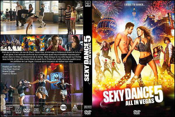 . ► ● ● Catégorie Film Musical : Sexy Dance 5 : All in Vegas (Step Up: All In) est un film américain qui est sorti en 2014 avec comme acteur principaux Ryan Guzman , Briana Evigan & Alyson Stoner et Adam G. Sevani . ● ●  .