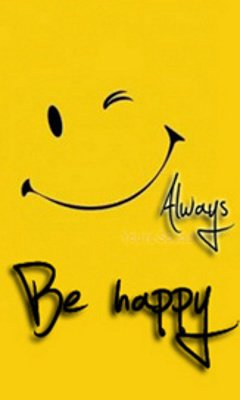 Always be happy