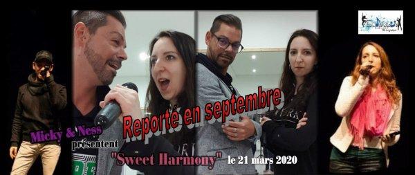 Sweet Harmony > reporté en septembre 2020