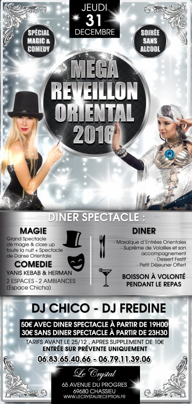 REVEILLON ORIENTAL LYON 2016 au CRYSTAL spécial MAGIC and COMEDY