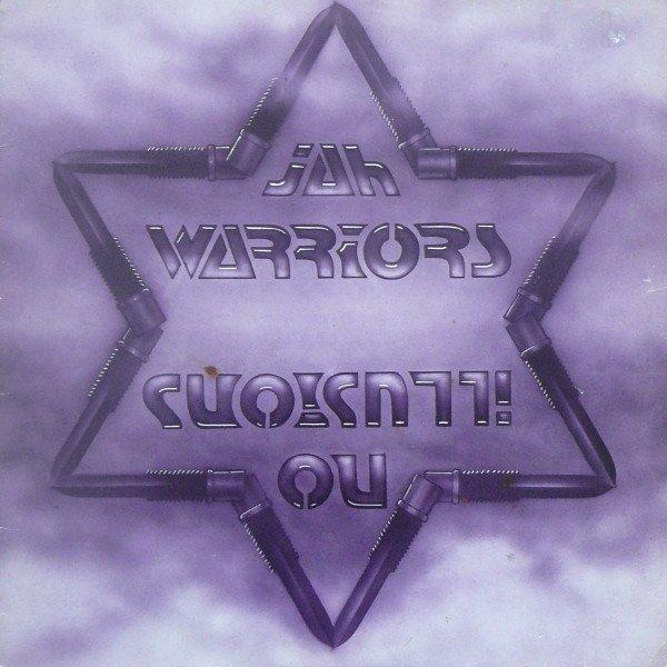 """JAH WARRIORS - """"NO ILLUSIONS"""" (1984)"""