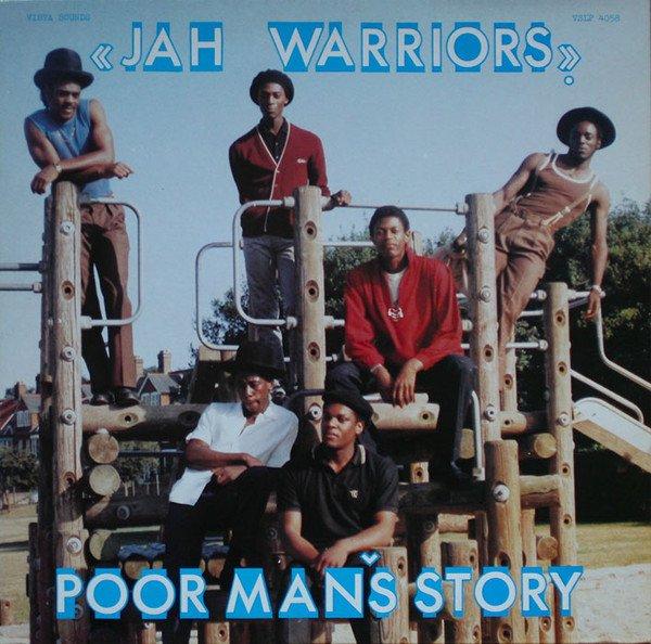 """JAH WARRIORS - """"POOR MAN'S STORY"""" (1983)"""