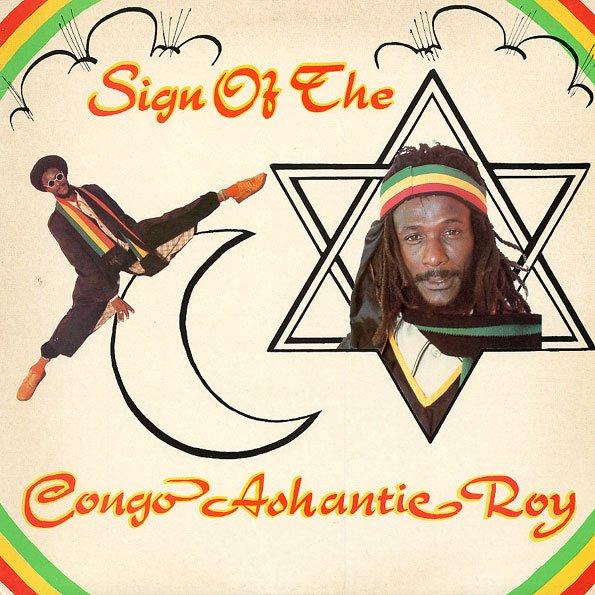 "CONGO ASHANTI ROY - ""SIGN OF THE STAR"" (1980)"
