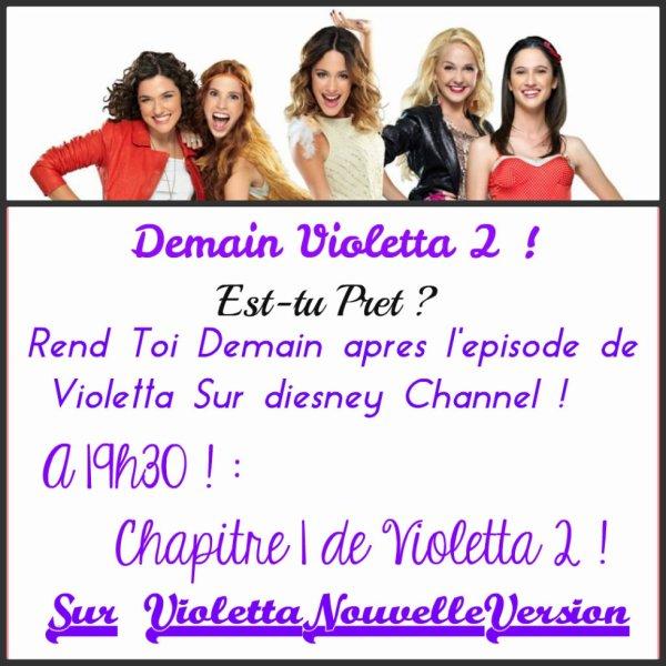 Demain Violetta 2 ! Tu Es Prêt ? ♥♥