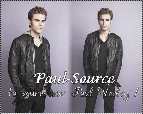 Bienvenue sur Paul-Source, ta nouvelle source sur le beau vampire Paul Wesley !