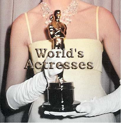 World's Actresses!