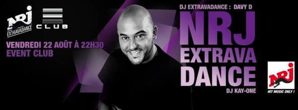 Nrj Extaravadance @ Event Club 22/08/2014