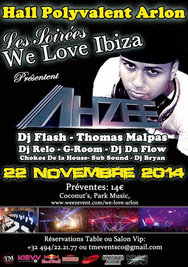 """Les Soirées """"We Love Ibiza"""" présentent AHZEE"""