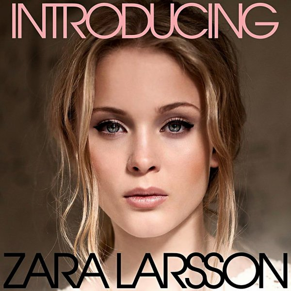 Introducing / Uncover (Zara Larsson) (2014)