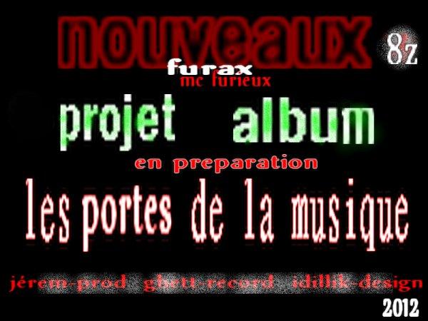en préparation les portes de la musique / furax les portes de la musique (extrai de l'albun en préparation) (les portes de la musique)2012 (2012)