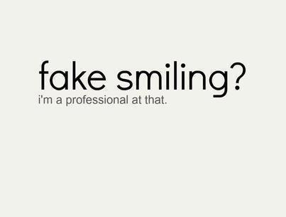fake smiling