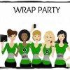 une wrap party!