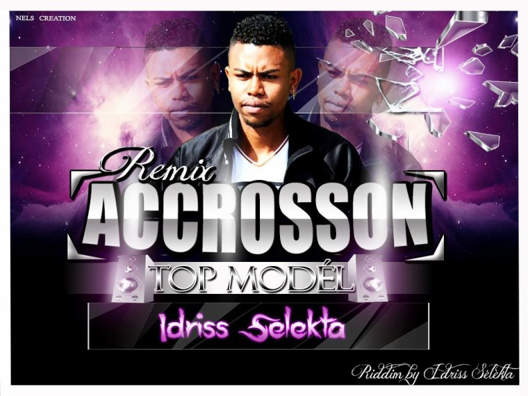 Idriss Sélèkta - ACCROSSON - TOP MODEL - Remix (Riddim By Idriss Sélèkta)