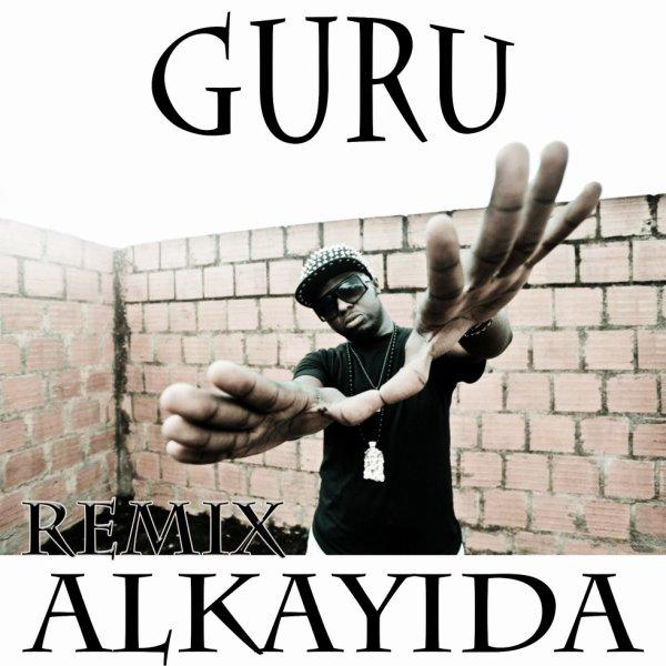 Guru - Alkayida (Al Qaeda) 2014 - Remix