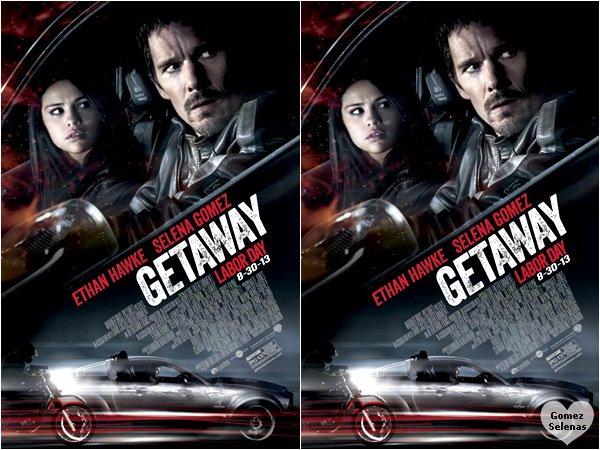 *  Découvrez le poster du prochain film avec Selena : Getaway. Sortie : 30 août 2013 (USA)*