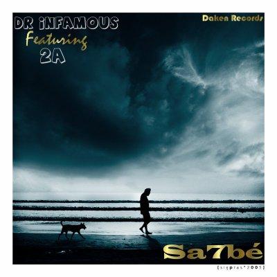 2A feat Dr-infamous --Sa7bi-- Album  lGantra w soor