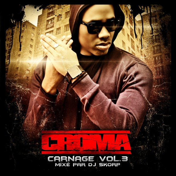 Carnage Vol.3 (Mixed By DJ Sko / Hlm Style / Croma  (2011)