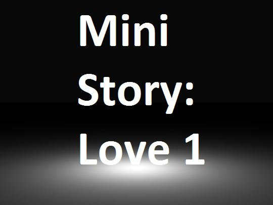 Love 1 :