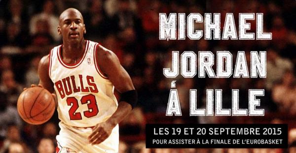 EuroBasket 2015 : Michael Jordan sera à Lille les 19 et 20 septembre !!!