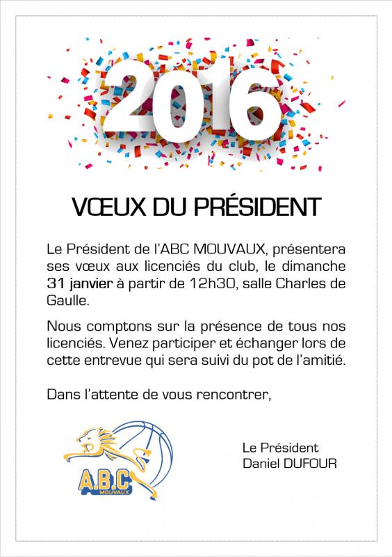 VOEUX DU PRESIDENT - 31 JANVIER 2016