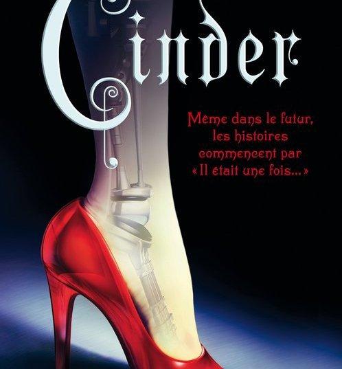 Les Chroniques Lunaires Tome 1 : Cinder de Marissa Meyer