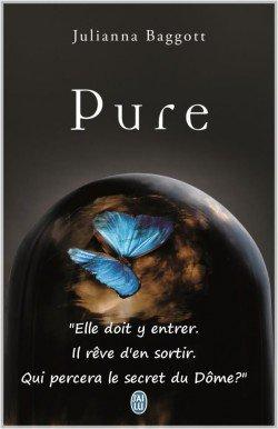 Pure, Tome 1 : Pure de Julianna Baggott