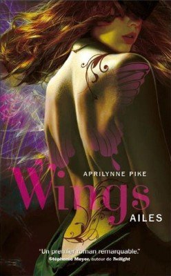 Wings, Tome 1 : Ailes de Aprilynne Pike