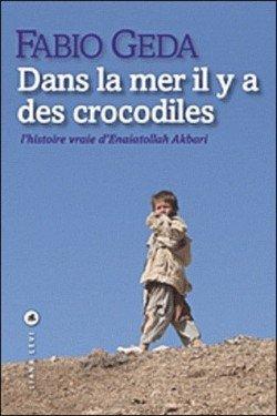 Dans la mer il y a des crocodiles de Fabio Geda