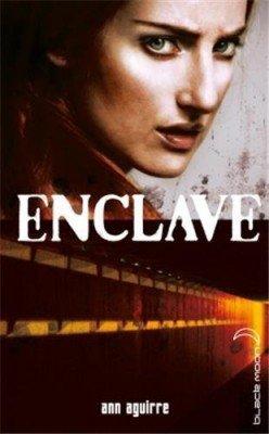 Enclave, Tome 1 : Enclave d'Ann Aguirre