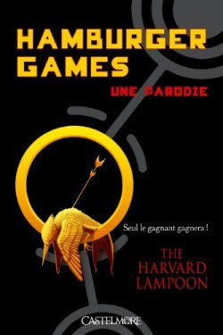 Hamburger Games de The Harvard Lampoon