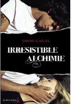 Irrésistible alchimie de Simone Elkeles