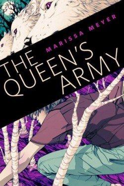 Nouvelle inédite : The Queen's Army de Marissa Meyer (Chroniques Lunaires)