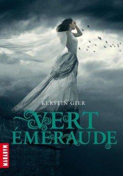 La trilogie des Gemmes, Tome 3 : Vert Emeraude de Kerstin Gier