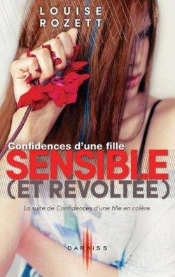 Confidences d'une fille sensible (et révoltée) de Louise Rozett