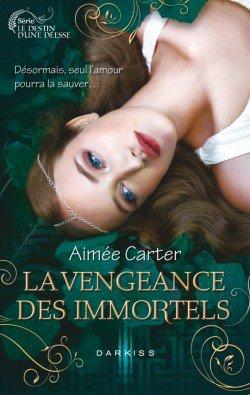 Le destin d'une déesse, Tome 3 : La vengeance des immortels d'Aimée Carter